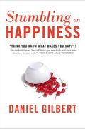 StumblingOnHappiness_DanielGilbert