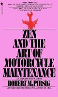 ZenAndTheArtOfMotorcycleMaintenance
