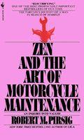 ZenAndTheArtOfMotorcycleMaintenance