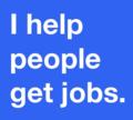 I_help_people_get_jobs